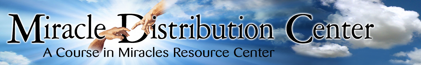 Miracle Distribution Center - A Course in Miracles